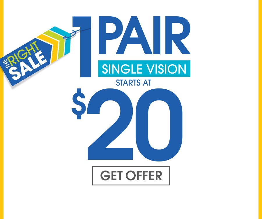 1 for $20 Some restrictions apply. Includes $19.95 frames and single vision plastic lenses only. Bifocals extra. Cannot be combined with any other discounts or insurance benefits. Valid doctor's prescription required.